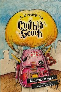 Libro A LA ESCUELA CON CINTHIA SCOCH
