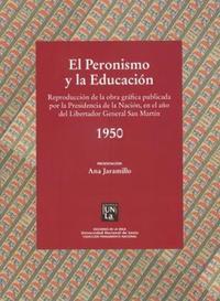 Libro EL PERONISMO Y LA EDUCACION : 1950