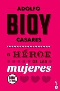 Libro EL HEROE DE LAS MUJERES