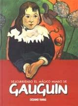 Libro GAUGUIN  DESCUBRIENDO EL MAGICO MUNDO