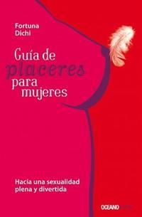 Libro GUIA DE PLACERES PARA LAS MUJERES