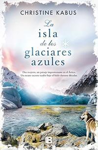 Libro LA ISLA DE LOS GLACIARES AZULES