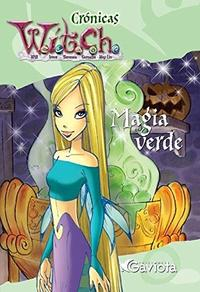 Libro CRONICAS WITCH  MAGIA VERDE