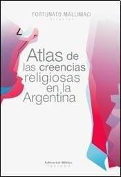Libro ATLAS DE LAS CREENCIAS RELIGIOSAS EN LA ARGENTINA