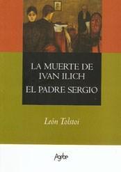 Libro LA MUERTE DE IVAN ILICH / EL PADRE SERGIO