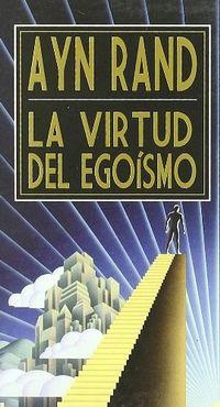 Libro LA VIRTUD DEL EGOISMO