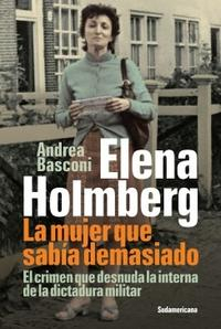 Libro ELENA HOLMBERG : LA MUJER QUE SABIA DEMASIADO