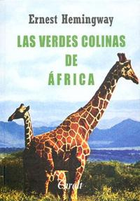 Libro LAS VERDES COLINAS DE AFRICA