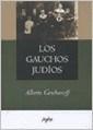 Libro LOS GAUCHOS JUDIOS