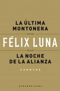Libro ULTIMA MONTONERA / LA NOCHE DE LA ALIANZA