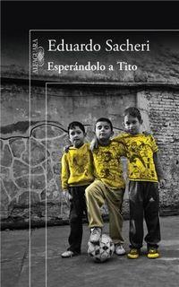 Libro ESPERANDOLO A TITO