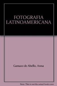 Libro FOTOGRAFIA LATINOAMERICANA