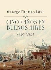 Libro CINCO AÑOS EN BUENOS AIRES
