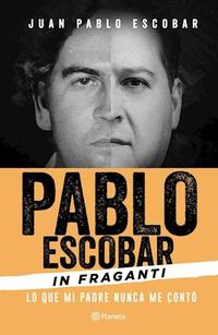 Libro PABLO ESCOBAR IN FRAGANTI