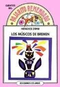 Libro LOS MUSICOS DE BREMEN  PAJARITO REMENDADO