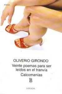 Libro VEINTE POEMAS PARA SER LEIDOS EN UN TRANVIA / CALCOMANIAS