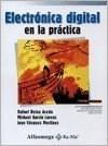 Libro ELECTRONICA DIGITAL EN LA PRACTICA