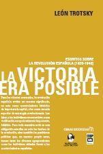 Libro LA VICTORIA ERA POSIBLE