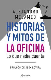 Libro HISTORIAS Y MITOS DE LA OFICINA