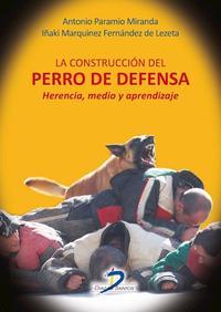 Libro LA CONSTRUCCION DEL PERRO DE DEFENSA