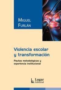 Libro VIOLENCIA ESCOLAR Y TRANSFORMACION