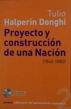 Libro 2. PROYECTO Y CONSTRUCCION DE UNA NACION ( 1846 - 1880 )