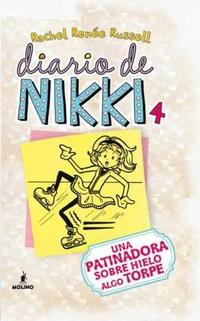 Libro 4. DIARIO DE NIKKI  UNA PATINADORA SOBRE HIELO ALGO TORPE