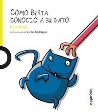Libro COMO BERTA CONOCIO A SU GATO