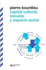 Libro CAPITAL CULTURAL  ESCUELA Y ESPACIO SOCIAL
