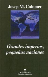 Libro GRANDES IMPERIOS  PEQUEÑAS NACIONES