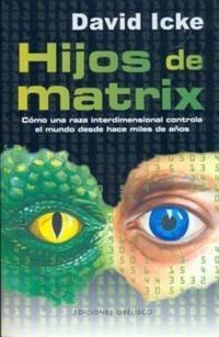 Libro HIJOS DE MATRIX