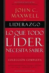 Libro LO QUE TODO LIDER NECESITA SABER