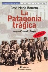 Libro LA PATAGONIA TRAGICA