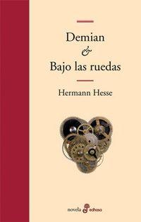 Libro DEMIAN Y BAJO LAS RUEDAS