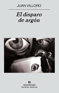Libro EL DISPARO DE ARGON