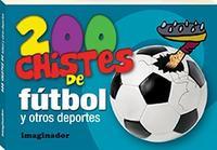 Libro 200 CHISTES DE FUTBOL Y OTROS DEPORTES