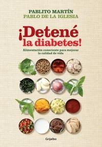 Libro DETENE LA DIABETES !