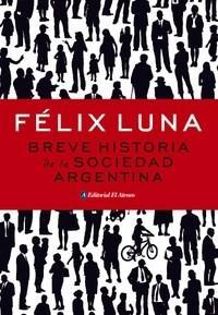 Libro BREVE HISTORIA DE LA SOCIEDAD ARGENTINA