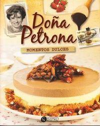 Libro DOÑA PETRONA  MOMENTOS DULCES