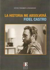 Libro LA HISTORIA ME ABSOLVERA