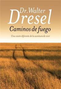 Libro CAMINOS DE FUEGO