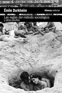 Libro LAS REGLAS DEL METODO SOCIOLOGICO Y OTROS ESCRITOS