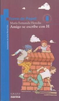 Libro AMIGO SE ESCRIBE CON H