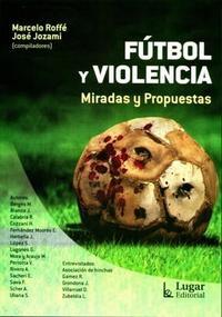 Libro FUTBOL Y VIOLENCIA