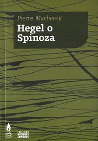 Libro HEGEL O SPINOZA
