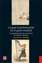 Libro LA GRAN TRANSFORMACION EN EL GUSTO MUSICAL
