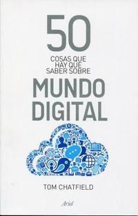 Libro 50 COSAS QUE HAY QUE SABER SOBRE MUNDO DIGITAL