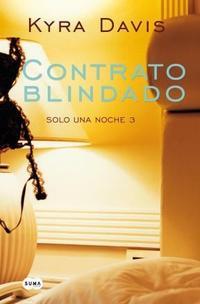 Libro 3. CONTRATO BLINDADO  SOLO UNA NOCHE