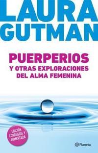 Libro PUERPERIOS Y OTRAS EXPLORACIONES DEL ALMA FEMENINA