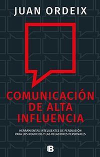 Libro COMUNICACION DE ALTA INFLUENCIA